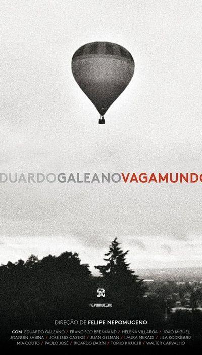 Eduardo Galeano Vagamundo movie