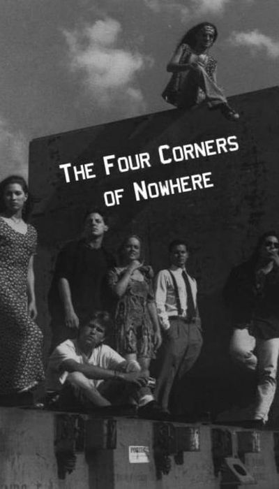 The Four Corners of Nowhere movie