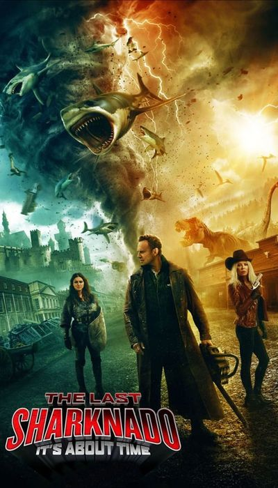 The Last Sharknado: It's About Time movie