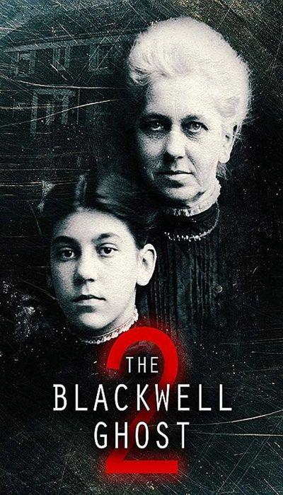The Blackwell Ghost 2 movie