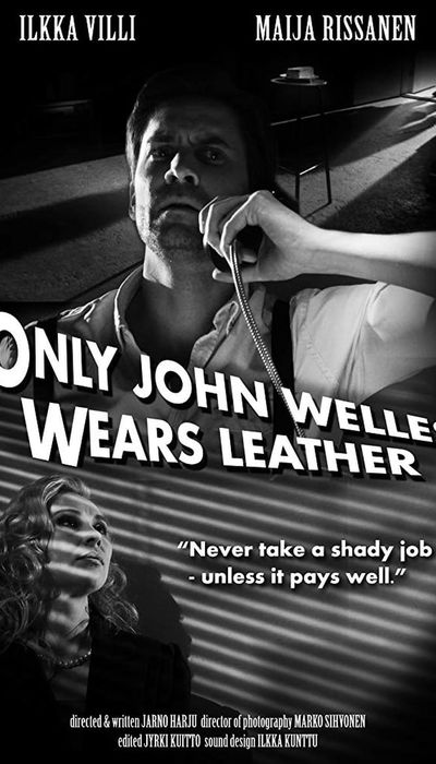 Only John Welles Wears Leather movie