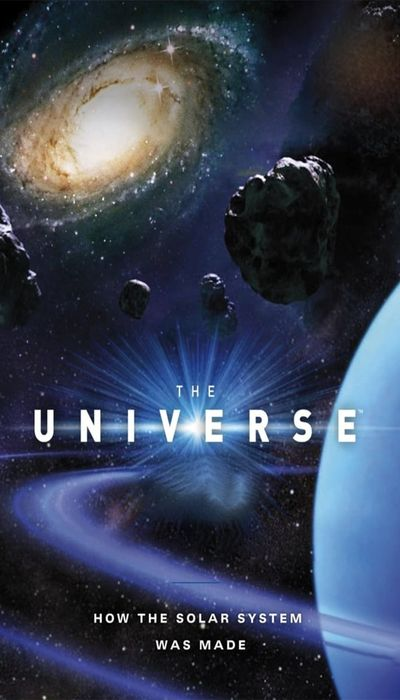 The Universe: How the Solar System was Made movie