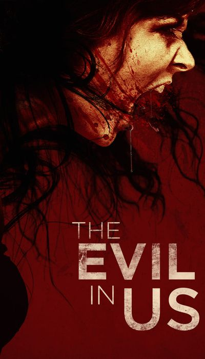 The Evil in Us movie