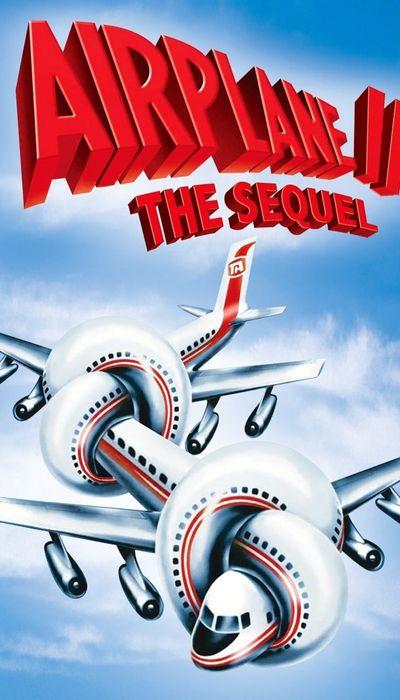 Airplane II: The Sequel movie