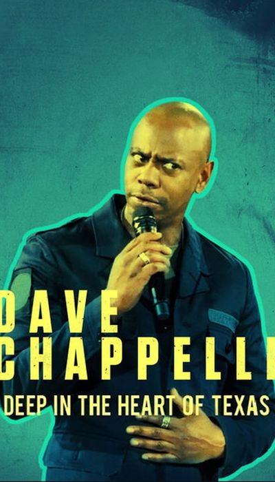 Dave Chappelle: Deep in the Heart of Texas movie