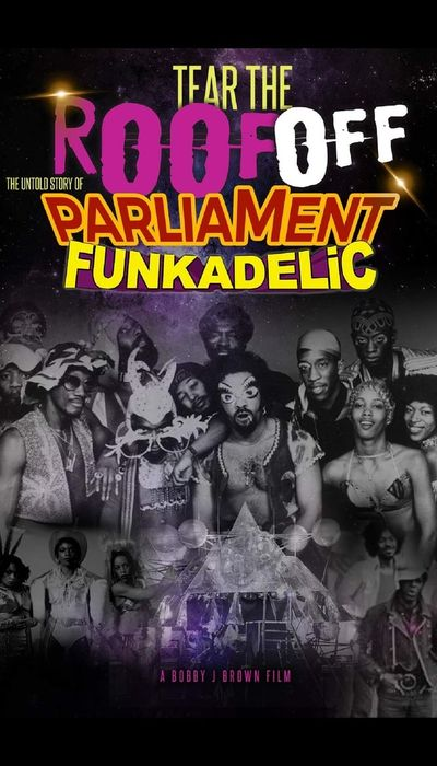Tear the Roof Off: The Untold Story of Parliament Funkadelic movie