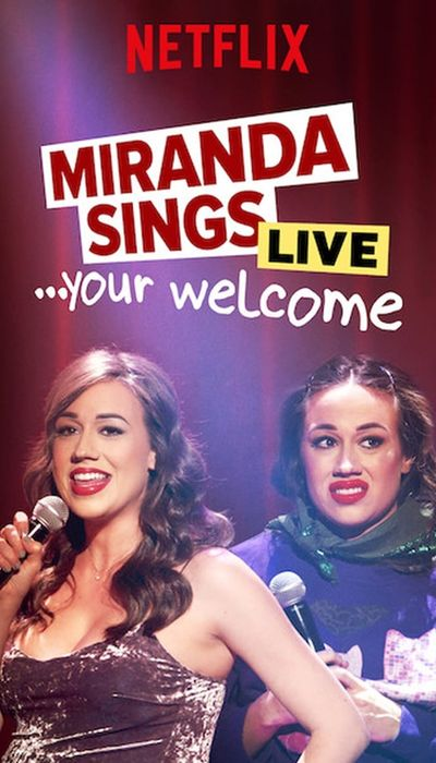 Miranda Sings Live... Your Welcome movie