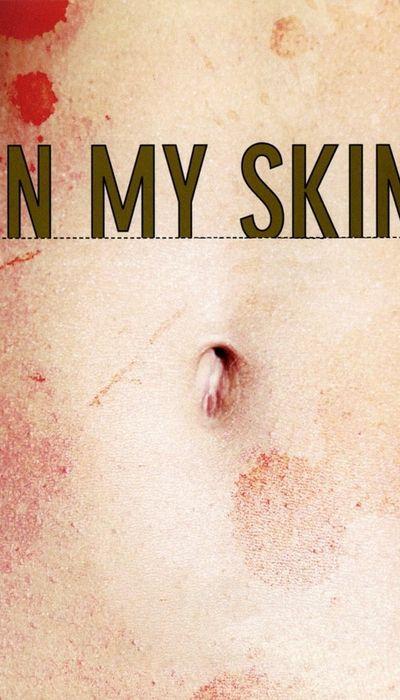 In My Skin movie