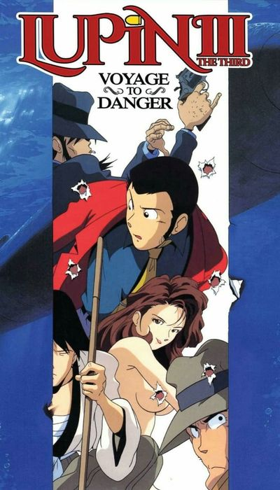 Lupin the Third: Voyage to Danger movie