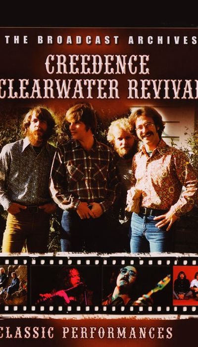 Creedence Clearwater Revival - The Broadcast Archives movie