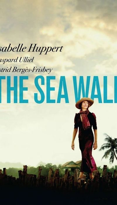 The Sea Wall movie