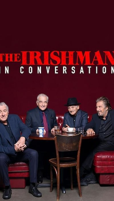 The Irishman: In Conversation movie