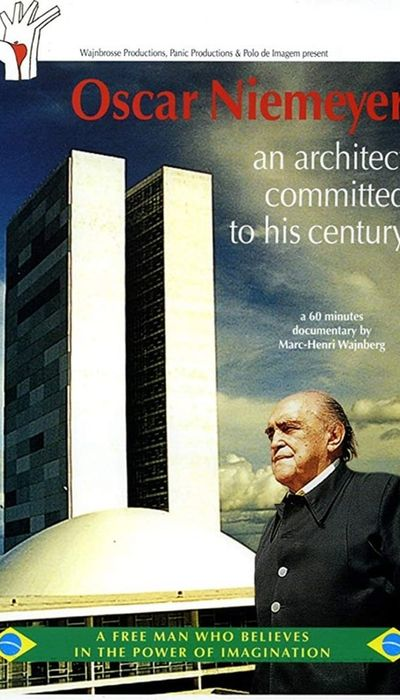Oscar Niemeyer, an architect commited to his century movie