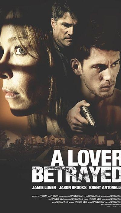 A Lover Betrayed movie
