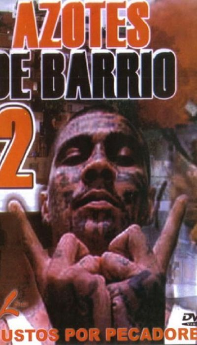Azotes de Barrio 2 movie