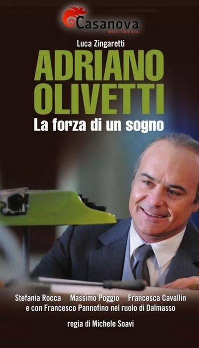 Adriano Olivetti La Forza Di Un Sogno movie