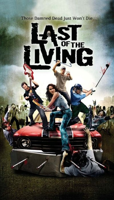 Last of the Living movie