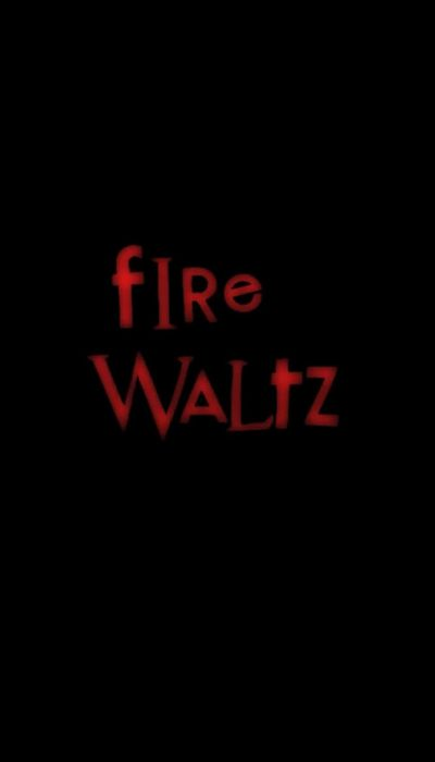 Fire Waltz movie