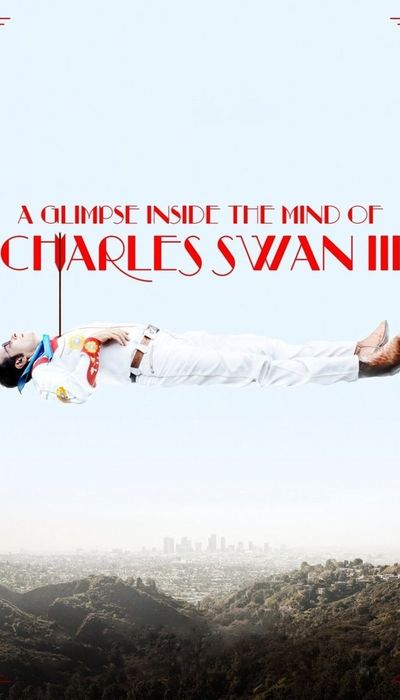 A Glimpse Inside the Mind of Charles Swan III movie