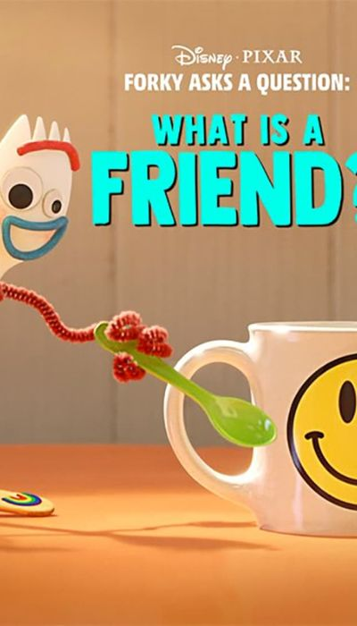 Forky Asks a Question: What Is a Friend? movie