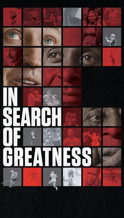 In Search of Greatness movie