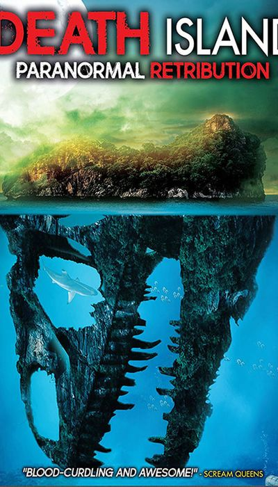 Death Island: Paranormal Retribution movie