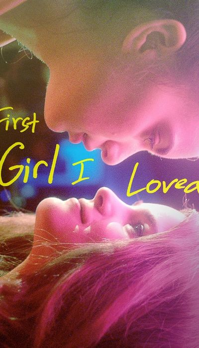 First Girl I Loved movie