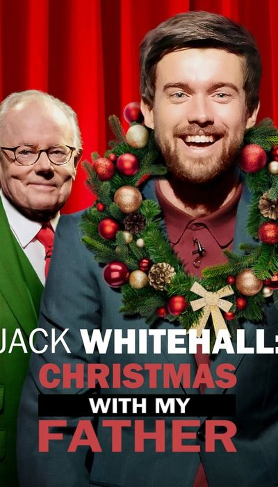 Jack Whitehall: Christmas with my Father movie