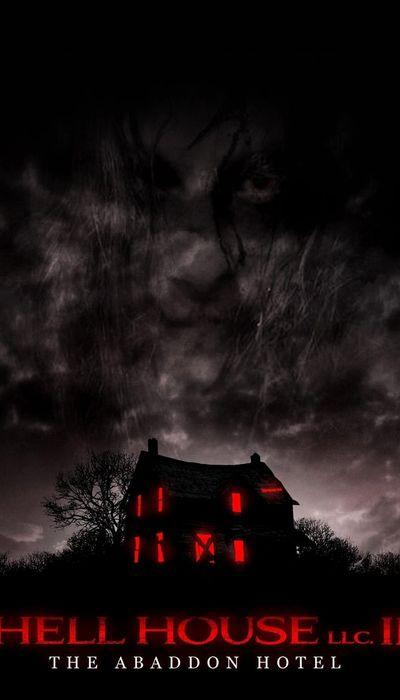 Hell House LLC II: The Abaddon Hotel movie
