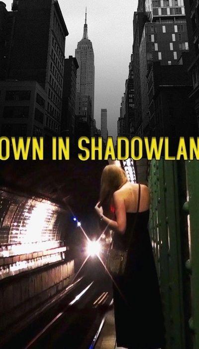 Down in Shadowland movie