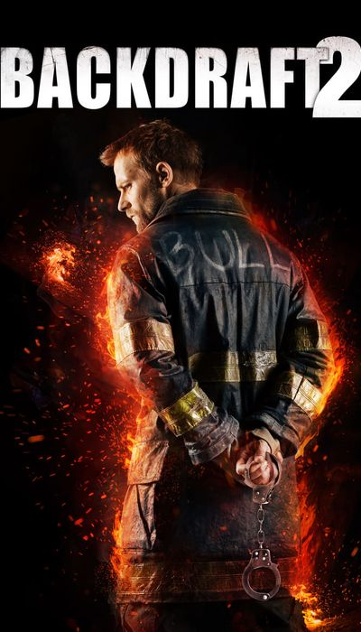 Backdraft 2 movie