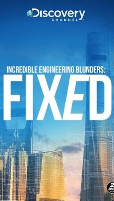 Incredible Engineering Blunders: Fixed movie