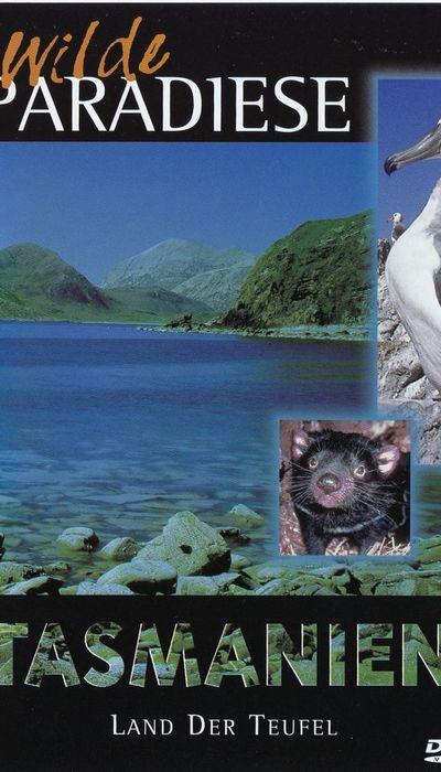 Wilde Paradiese - Tasmanien: Land der Teufel movie
