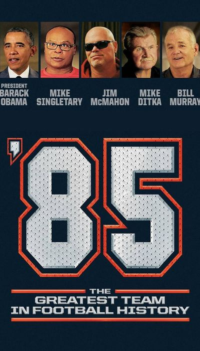 '85: The Greatest Team in Pro Football History movie