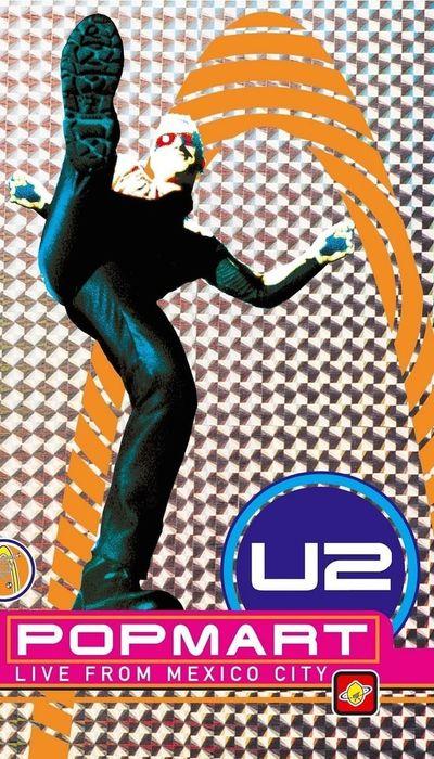 U2: Popmart - Live from Mexico City movie