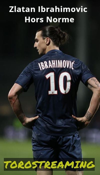 Zlatan Ibrahimovic Hors Norme movie