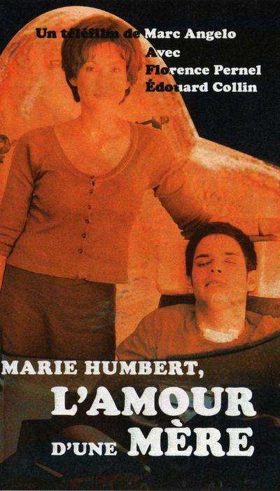 Marie Humbert, l'amour d'une mère movie
