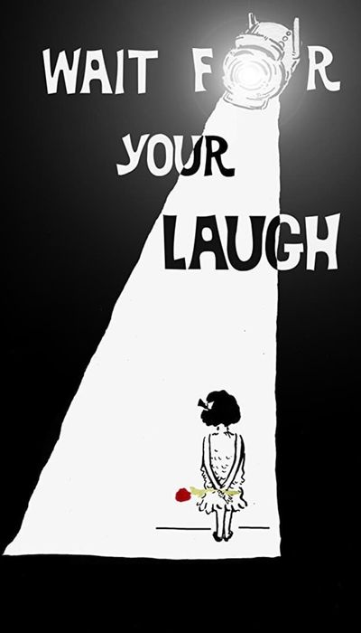 Wait for Your Laugh movie