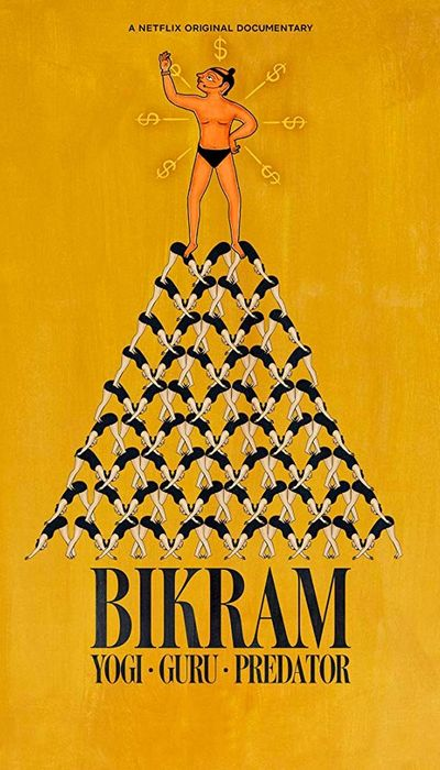Bikram: Yogi, Guru, Predator movie