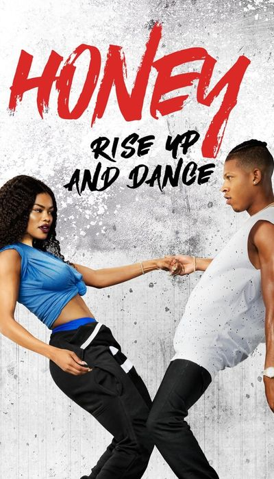 Honey: Rise Up and Dance movie