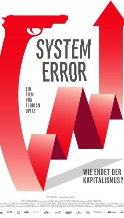 System Error – Wie endet der Kapitalismus movie