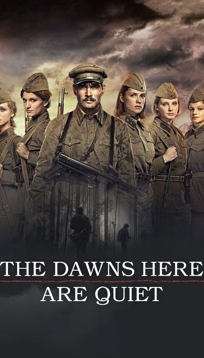 The Dawns Here Are Quiet movie