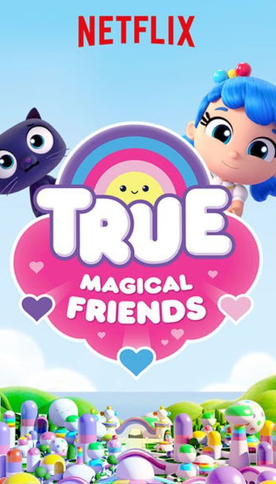True: Magical Friends movie
