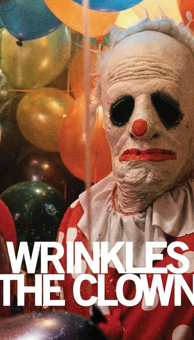Wrinkles the Clown movie