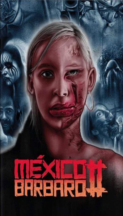 México Bárbaro II movie