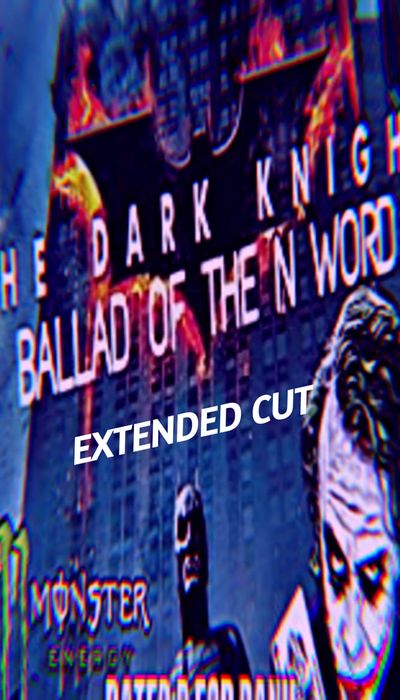The Dark Knight: The Ballad of the N Word - Extended Cut movie
