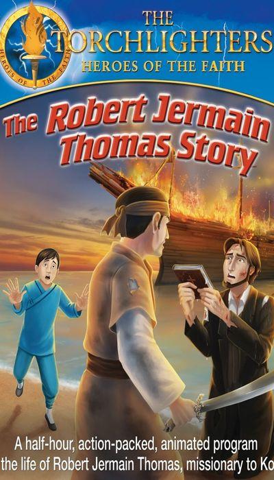 Torchlighters: The Robert Jermain Thomas Story movie