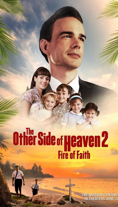 The Other Side of Heaven 2: Fire of Faith movie
