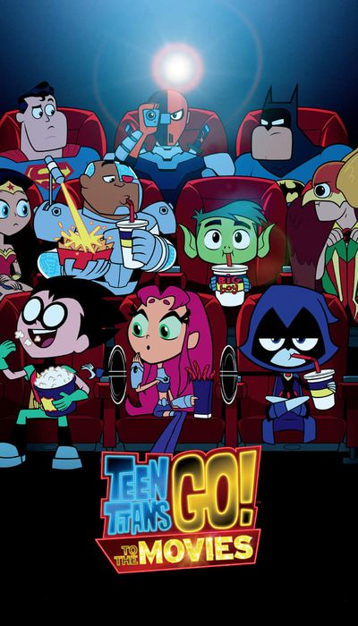 Teen Titans Go! To the Movies movie