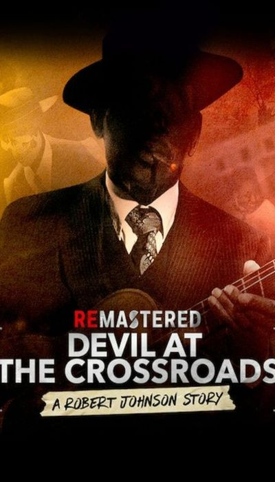 ReMastered: Devil at the Crossroads movie